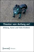 Theater von Anfang an!