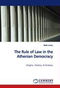 The Rule of Law in the Athenian Democracy