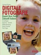 Digitale Fotografie.