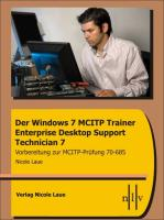 Der Windows 7 MCITP Trainer - Enterprise Desktop Support Technician