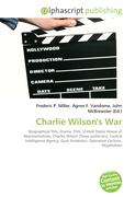 Charlie Wilson's War: Biographical film, Drama, Film, United States House of Representatives, Charles Wilson (Texas politician), Central Intelligence ... Gust Avrakotos, Operation Cyclone, Mujahideen
