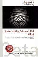 Scene of the Crime (1996 Film)