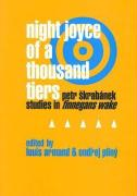 Night Joyce of a Thousand Tiers: Petr Skrabanek: Studies in Finnegans Wake