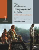 The Challenge of Employment in India: An Informal Economy Perspective: Report of the National Commission for Enterprises in the Unorganised Sector, Go