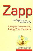Zapp: The Squirrel Who Wanted to Fly
