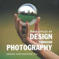 Principles of Design Through Photography