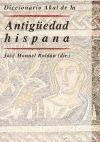 Diccionario Akal la antiguedad hispana / Hispanic Ancient Akal Dictionary (Sudoku) (Spanish Edition)