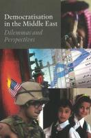 Democratisation in the Middle East: Dilemmas and Perspectives