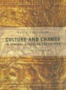 Culture and Change in Central European Prehistory: 6th to 1st Millennium BC