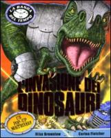 L'invasione dei dinosauri. Libro pop-up