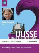 Ulisse. Il mare color del vino letto da Giulio Scarpati. Audiolibro. 3 CD Audio