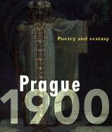 Prague 1900: Poetry and Ecstasy