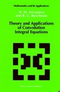 Theory and Applications of Convolution Integral Equations