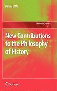 New Contributions to the Philosophy of History (Methodos Series)