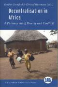 Decentralisation in Africa: A Pathway Out of Poverty and Conflict?: A Way Out of Poverty and Conflict? (EADI)