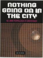 Nothing going on in the city / druk 1