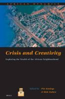 Crisis and Creativity: Exploring the Wealth of the African Neighbourhood