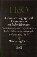Bio-Bibliographical Supplement to Index Islamicus, 1665-1980: Volume 2: H-M