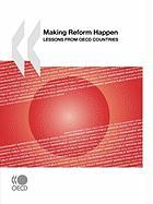 Making Reform Happen: Lessons from OECD Countries