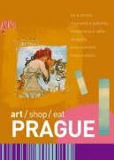 art/shop/eat Prague (art/shop/eat)