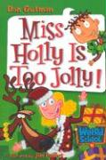 Miss Holly Is Too Jolly!