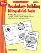 Vocabulary-Building Bilingual Mini-Books: 15 Picture Dictionaries of Spanish-English Cognates That Help English Language Learners Build Confidence in