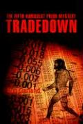 Tradedown: The Fifth Humboldt Prior Mystery