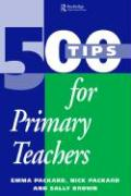 500 Tips for Primary Teachers