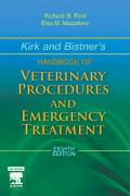 Kirk and Bistner's Handbook of Veterinary Procedures and Emergency Treatment, 8e