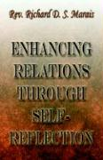 Enhancing Relations Through Self-Reflection