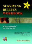 Surviving Bullies Workbook: Skills to Help Protect You from Bullying
