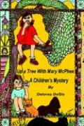 Up a Tree with Mary McPhee: A Mystery for Children