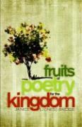 Fruits of Poetry for the Kingdom