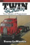 Twin Screw: Two Means of Propulsion