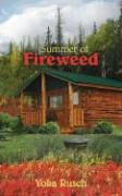 Summer of Fireweed