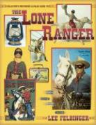 Lone Ranger Collectors Reference and Value Guide