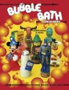 Collectors Guide to Bubble Bath Containers Identification