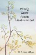 Writing Genre Fiction: A Guide to the Craft