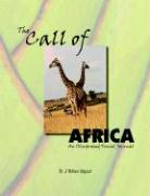 The Call of Africa: An Illustrated Travel Journal