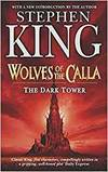 The Dark Tower 5. The Wolves of Calla - King, Stephen
