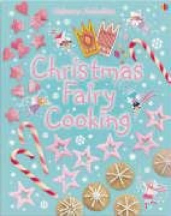 Christmas fairy things to make and do - Gilpin, Rebecca