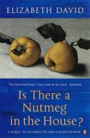 Is There A Nutmeg In The House? - David Elizabeth