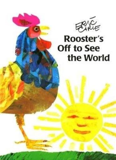 Rooster'S Off To See The World - Carle, Eric
