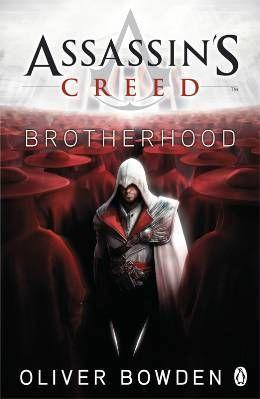 Assassin's creed book t.2 ; brotherhood - Bowden, Oliver