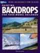 Painting Backdrops for Your Model Railroad - Mike Danneman