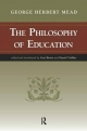 Philosophy of Education - George Herbert Mead; Professor Gert Biesta; Daniel Trohler