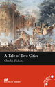 A Tale of Two Cities - Charles Dickens; John Milne