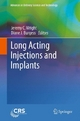 Long Acting Injections and Implants - Jeremy C. Wright;  Diane J. Burgess