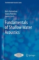 Fundamentals of Shallow Water Acoustics - Boris Katsnelson;  Valery Petnikov;  James Lynch