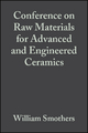 Conference on Raw Materials for Advanced and Engineered Ceramics